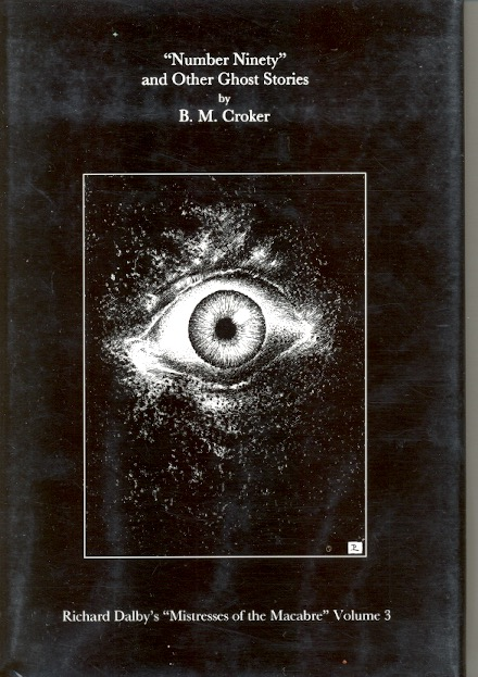 """""""Number Ninety"""" and Other Ghost Stories. B. M. Croker."""
