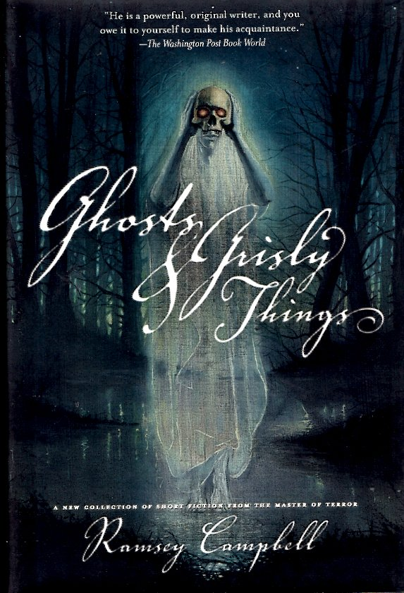 Ghosts and Grisly Things. Ramsey Campbell.