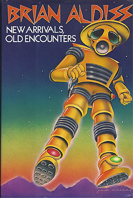 New Arrivals, Old Encounters. Brian Aldiss.