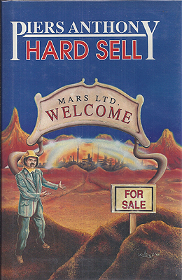 Hard Sell. Piers Anthony.