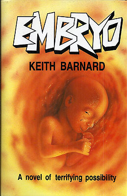 Embryo. Keith Barnard.