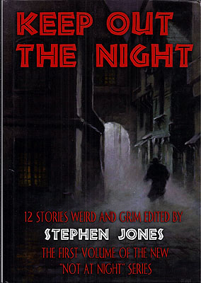 Keep Out the Night. Stephen Jones.