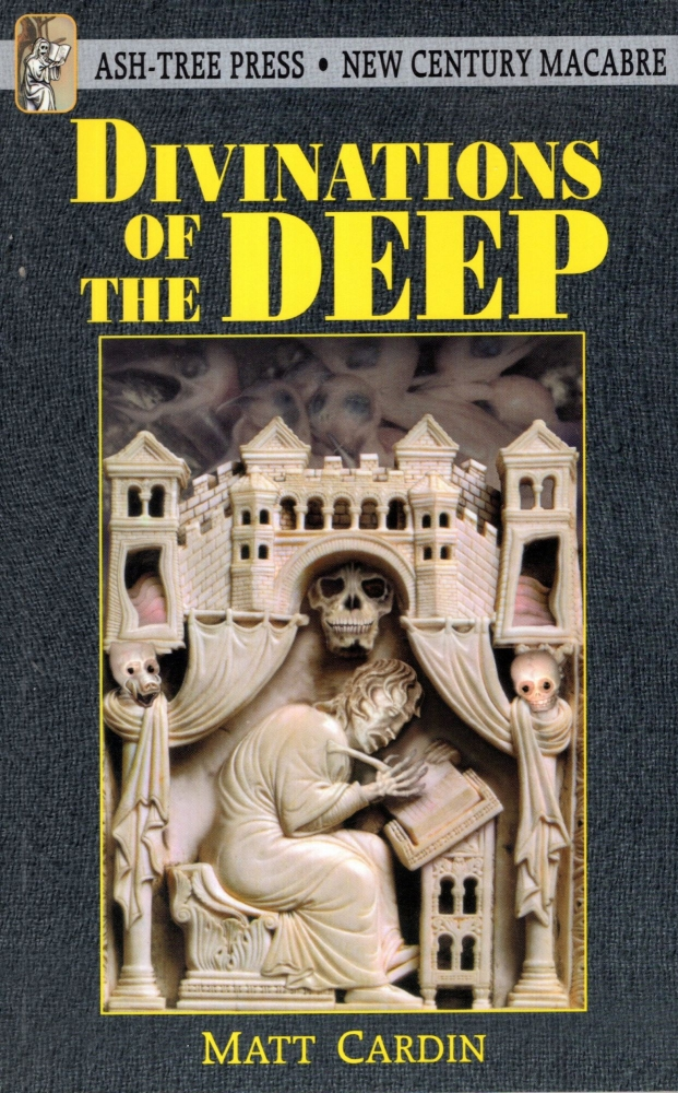 Divinations of the Deep. Matt Cardin.