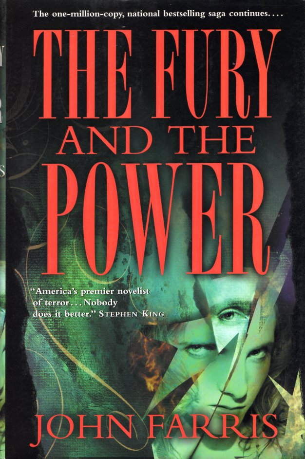 The Fury and the Power. John Farris.