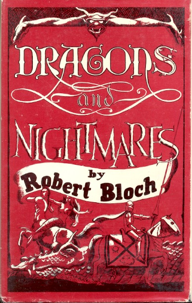 Dragons and Nightmares. Robert Bloch.