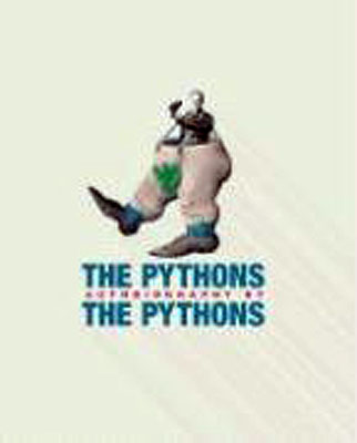 The Pythons Autobiography. Pythons.