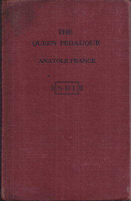 The Queen Pedauque. Anatole France.