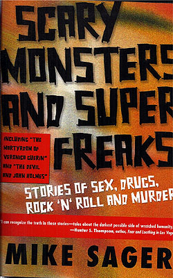Scary Monsters and Super Freaks. Mike Sager.