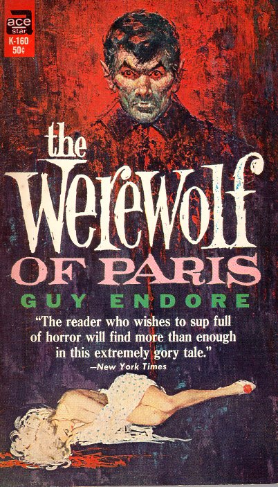 Werewolf of Paris. Guy Endore.