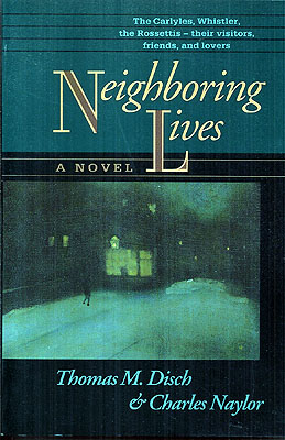 Neighboring Lives. Thomas Disch, Naylor.