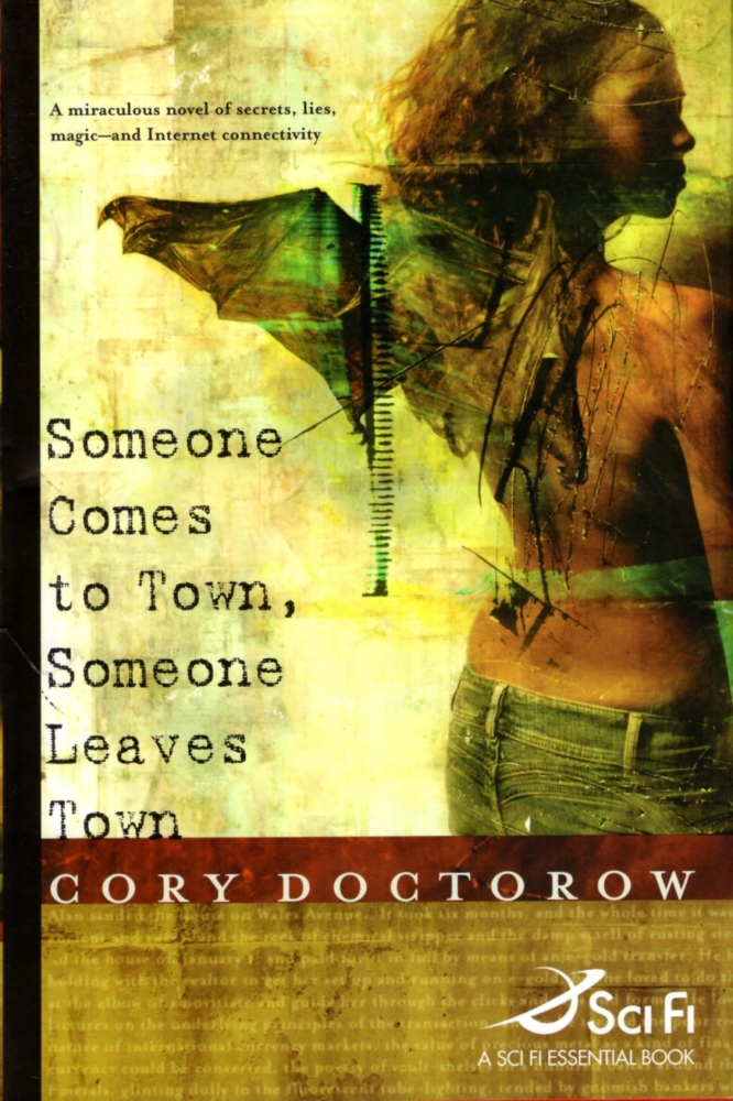 Someone Comes to Town, Someone Leaves Town. Cory Doctorow.