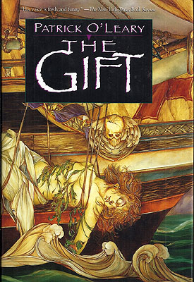 The Gift. Patrick O'Leary.