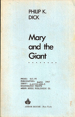 Mary and the Giant. Philip K. Dick.