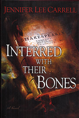 Interred with Their Bones. Jennifer Lee Carrell.