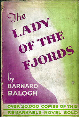 The Lady of the Fjords. Barnard Balogh.