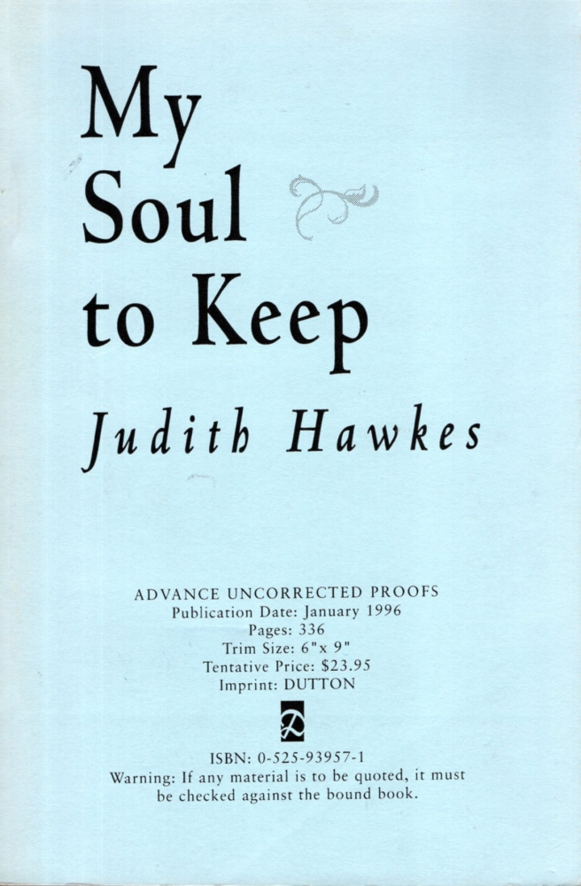 My Soul to Keep. Judith Hawkes.