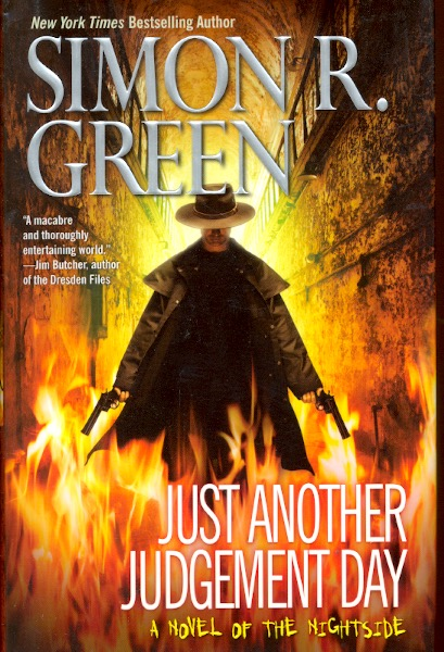 Just Another Judgement Day. Simon R. Green.
