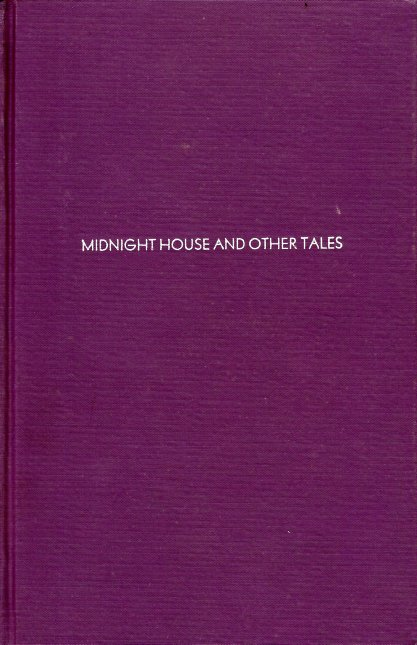 Midnight House and Other Tales. William Fryer Harvey.