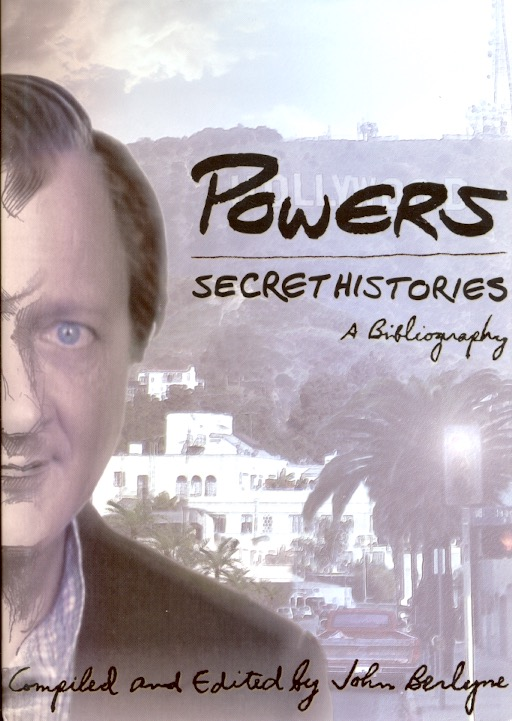 Powers Secret Histories: A Bibliography. compiler, re: Tim Powers.