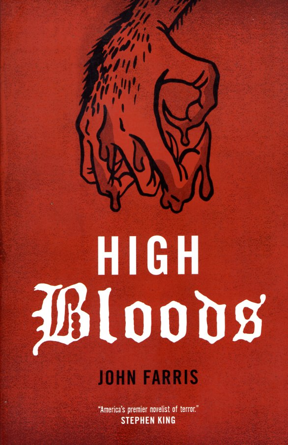 High Bloods. John Farris.