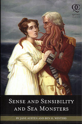 Sense and Sensibility and Sea Monsters. Jane Austen, Ben L. Winters.