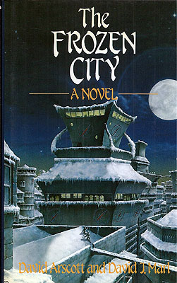 The Frozen City. David Arscott, David Marl.