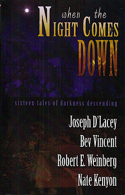 When the Night Comes Down. John Everson, Bill Breedlove.