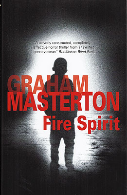 Fire Spirit. Graham Masterton.