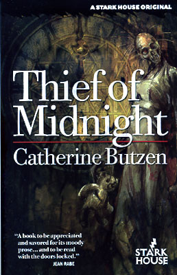 Thief of Midnight. Catherine Butzen.