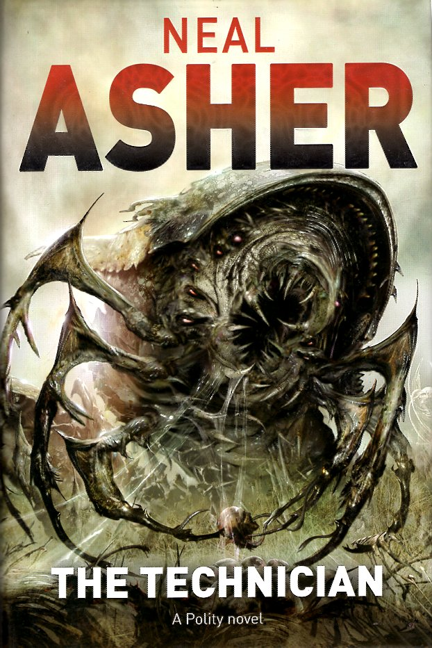 The Technician. Neal Asher.