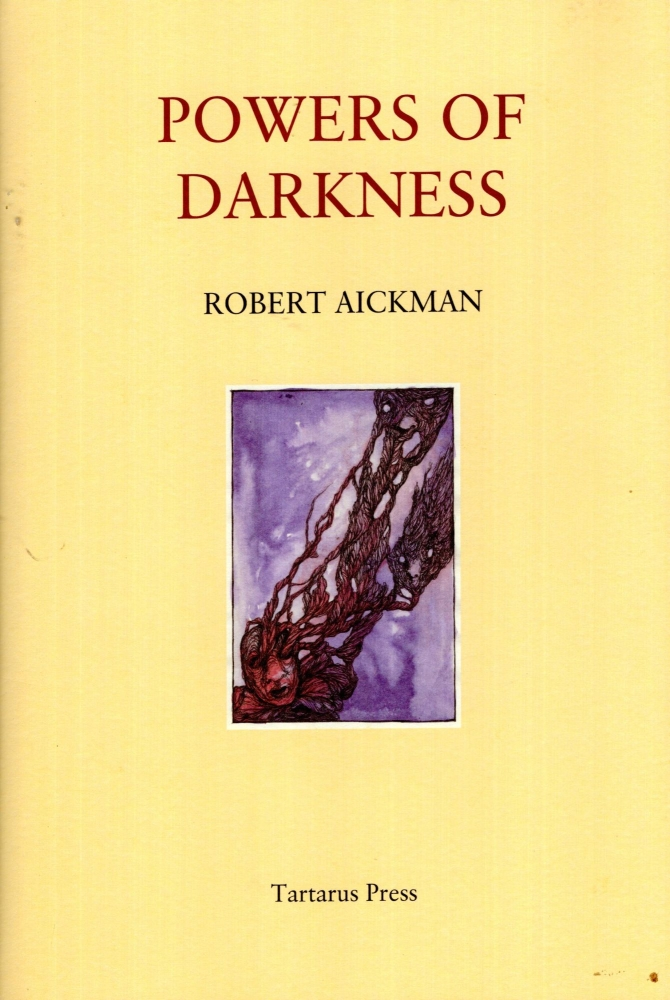 Powers of Darkness. Robert Aickman.