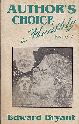 Author's Choice Monthly Issue 7. Edward Bryant.
