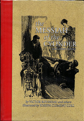 The Messiah of the Cylinder and Others (the complete facsimile edition). Victor Rousseau.