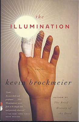 The Illumination. Kevin Brockmeier.