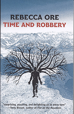 Time and Robbery. Rebecca Ore.