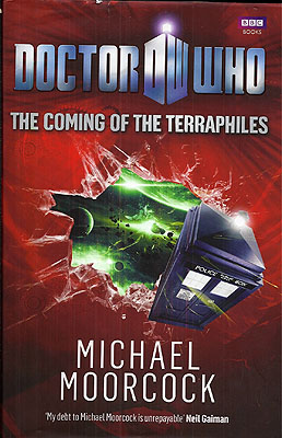The Coming of the Terraphiles: Or, the Pirates of the Second Aether!! (Doctor Who). Michael Moorcock.