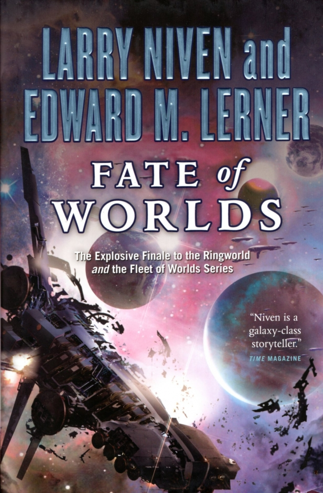 Fate of Worlds: Return from the Ringworld. Larry Niven, Edward M. Lerner.