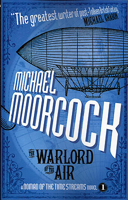 The Warlord of the Air. Michael Moorcock.
