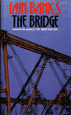 The Bridge. Iain Banks.