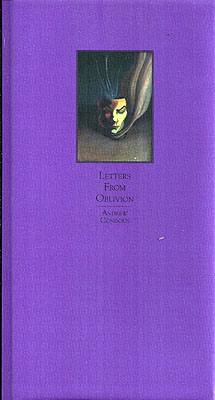 Letters From Oblivion. Andrew Condous.