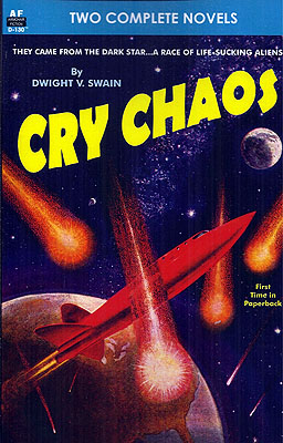 Cry Chaos / The Door Through Space. Dwight V. / Bradley Swain, Marion Zimmer.
