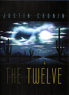 The Twelve. Justin Cronin.