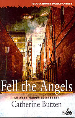 Fell the Angels. Catherine Butzen.