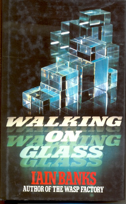 Walking on Glass. Iain Banks.