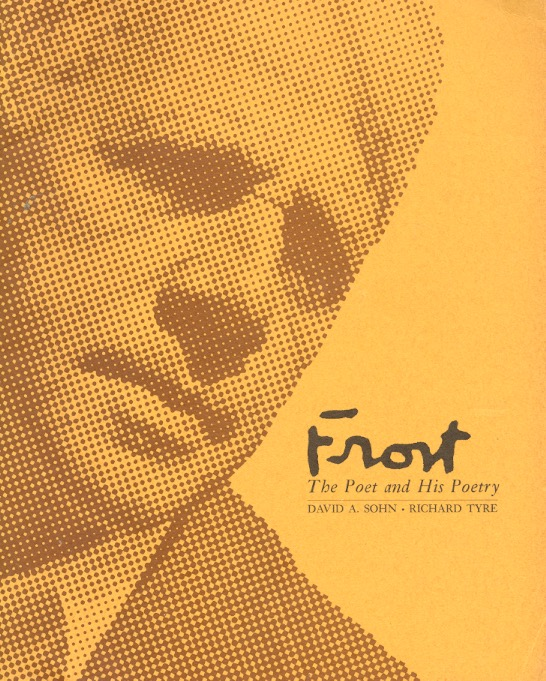 Frost; the Poet and His Poetry (record included). Robert Frost.