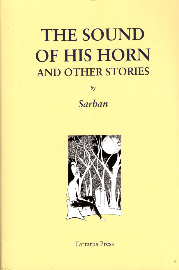 The Sound of His Horn and Other Stories. Sarban, John William Wall.