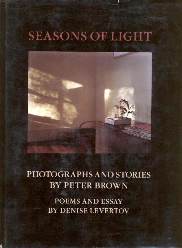 Seasons of Light. Peter Brown, Denise Levertov.