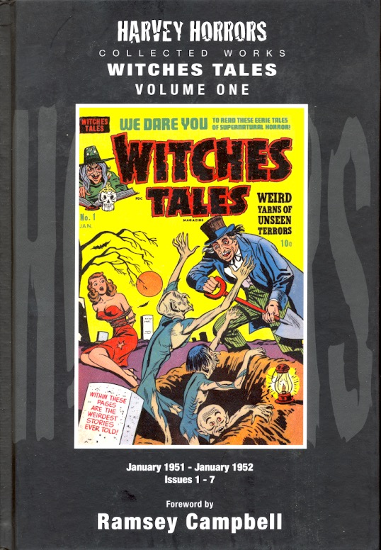Harvey Horrors Collected Works Witches Tales : Volume 1. Ramsey Campbell, Foreword.