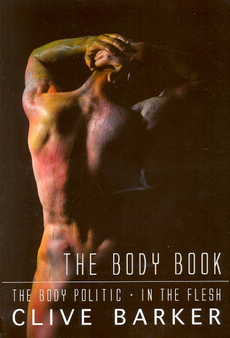 The Body Book: The Body Politic / In the Flesh. Clive Barker.
