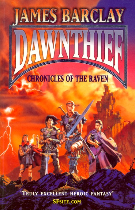 Dawnthief: Chronicles of the Raven Book One. James Barclay.